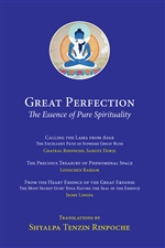 Great Perfection: The Essence of Pure Spirituality, Shyalpa Tenzin Rinpoche