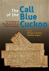 Call of the Blue Cuckoo An Anthology of Nine Bonpo Texts On Myths and Rituals, Samten Gyaltsen Karmay; Yasuhiko Nagano