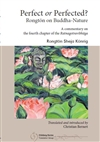 Perfect or Perfected? Rongton on Buddha-Nature
