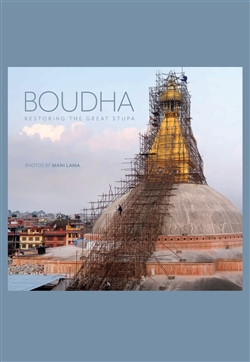 Bouddha: Restoring the Great Stupa  Mani Lama