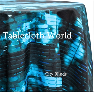 City Blinds Custom Print Tablecloths