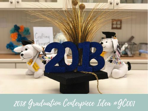 (NEW) 2018 - Graduation Centerpiece Idea #GC001