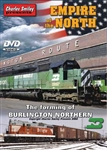 Charley Smiley 121 DVD Empire of the North: The Forming of Burlington Northern 1 Hour 30 Minutes 656-121