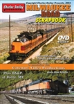 Charley Smiley 126 Milwaukee Road Scrapbook 1 Hour 14 Minutes DVD