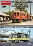 Charley Smiley 148 Pacific Electric and Los Angeles Railway 1940-1963 DVD 1 Hour 53 Minutes