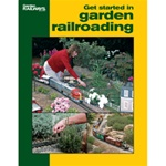 Kalmbach 12415 Book Get Started In Garden Railroading 16 Pages Softcover