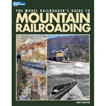 Kalmbach 12462 Book Model Railroader's Guide to Mountain Railroading