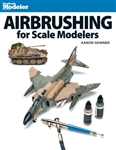 Kalmbach 12485 Book Airbrushing for Scale Modelers Softcover 128 Pages