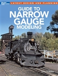 Kalmbach 12490 Guidebook Guide to Narrow Gauge Modeling Softcover 96 Pages