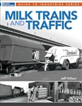 Kalmbach 12815 Milk Trains and Traffic