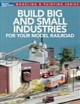 KAL12819 Kalmbach Publishing Co Build Big & Small Ind MRR