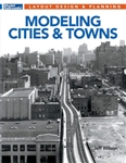 Kalmbach 12823 Modeling Cities and Towns Softcover