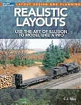 Kalmbach 12828 Realistic Layouts: Use the Art of Illusion to Model Like a Pro Softcover 96 Pages