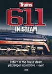 Kalmbach 15113 611 in Steam DVD Return of the Finest Steam Passenger Locomotive Ever 400-15113