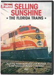 Kalmbach 15135 DVD Selling Sunshine: The Florida Trains 1 Hour 10 Minutes 400-15135