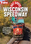 Kalmbach 15144 Trains Hot Spots Wisconsin Speedway DVD 1 Hour 15 Minutes