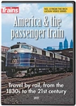 Kalmbach 15203 America & the Passenger Train DVD 55 Minutes 400-15203