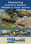 Kalmbach 15302 Mastering Scenery Basics DVD Model a River Scene 1 Hour 10 Minutes