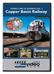 Kalmbach 15351 Taking Care of Business DVD Volume 3 Copper Basin Railway