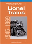 Kalmbach 8160 Greenberg's Repair & Operating Manual for Lionel Trains 1945-1969
