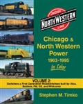 Morning Sun 1552 Chicago & North Western Power 1963-1995 In Color Volume 2