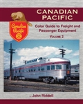 Morning Sun 1560 Canadian Pacific Color Guide to Freight and Passenger Equipment Volume 2