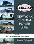 Morning Sun 1591 New York Central Power in Color Volume 2: By the Numbers: #4000 9820 484-1591