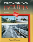 Morning Sun 1610 Milwaukee Road Facilities In Color Volume 2