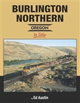 Morning Sun 1636 Burlington Northern Oregon in Color Hardcover 128 Pages