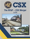 MSB1643 Morning Sun Books Inc RF&P-CSX Merger in Color 484-1643