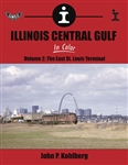 Morning Sun 1649 Illinois Central Gulf In Color Volume 2 The East St. Louis Terminal Hardcover 128 Pages