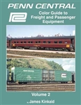 Morning Sun 1703 Penn Central Color Guide to Freight and Passenger Equipment Volume 2 Hardcover 128 Pages