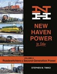 Morning Sun 1704 New Haven Power in Color Volume 2: Roadswitchers and Second-Generation Power