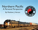 Morning Sun 5720 Northern Pacific A Personal Perspective Softcover 96 Pages All Color