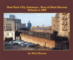 Morning Sun 6999 New York City Subways Best of Matt Herson Volume 2 IRT Softcover 96 Pages