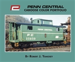 Morning Sun 7308 Penn Central Caboose Color Portfolio Softcover 96 Pages