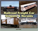 Quarto 1583882764 Railroad Freight Car Slogans & Heralds Softcover 128 Pages