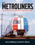 White River 409 The Metroliners Trains that Changed the Course of American Rail Travel Softcover
