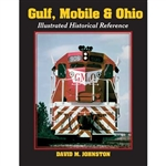 White River 457 Gulf Mobile & Ohio Illustrated Historical Reference Hardcover 192 Pages