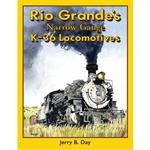 White River RG36 Rio Grande's Narrow Gauge K-36 Locomotives Hardcover 224 Pages