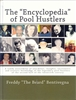 THE ENCYCLOPEDIA OF POOL HUSTLERS - Hardcover