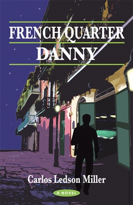 **FRENCH QUARTER DANNY