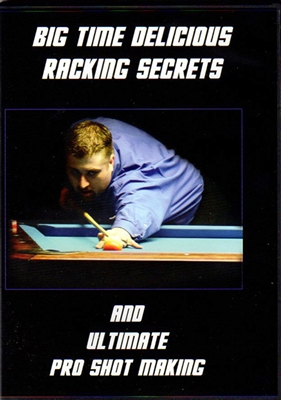 BIG TIME RACKING SECRETS & ULTIMATE PRO SHOT MAKING