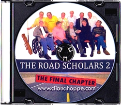 THE ROAD SCHOLARS 2: THE FINAL CHAPTER