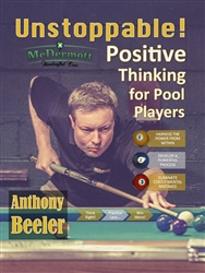 UNSTOPPABLE:  POSITIVE THINKING FOR POOL PLAYERS