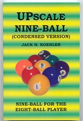UPSCALE NINE-BALL - CONDENSED EDITION