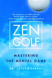 ZEN GOLF - MASTERING THE MENTAL GAME