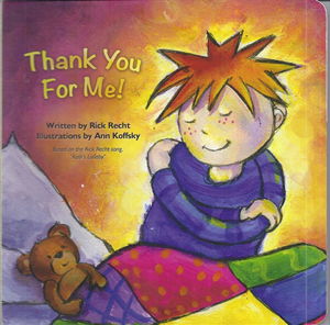 Thank You For Me!  a board book based on Kobi's Lullaby by Rick Recht