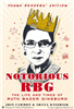 Notorious RBG: Life and Times of Ruth Bader Ginsburg, Young Reader Edition