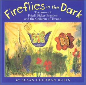 Fireflies in the Dark, the story of Friedl Dicker-Brandeis